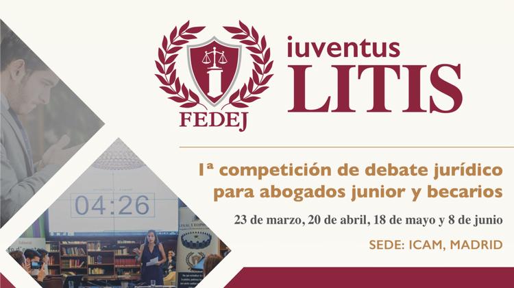 Iuventus Litis, el nuevo Torneo de Debate Jurídico para abogados junior y becarios