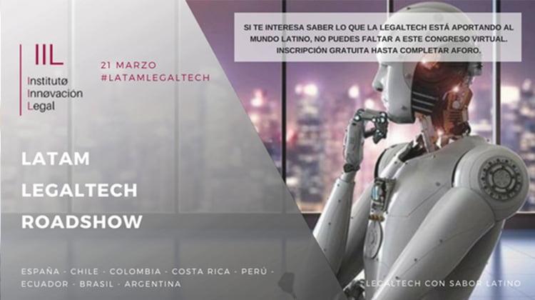 La LegalTech de habla hispana se encontrará en el #LATAMLEGALTECH ROADSHOW del IIL