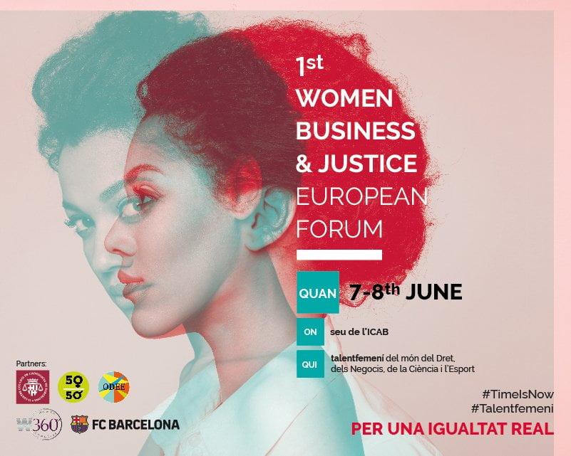 El 7 y 8 de junio se celebra el 1st Women Business & Justice European Forum en la sede del ICAB
