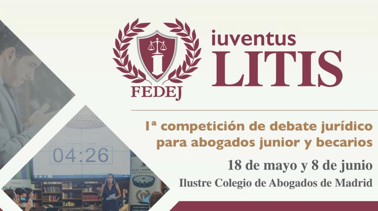 Comienza Iuventus Litis, el primer Torneo de Debate Jurídico entre despachos y firmas legales