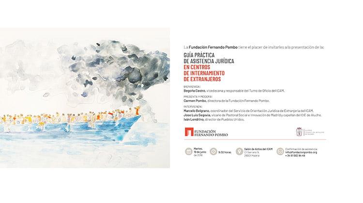 La Fundación Fernando Pombo publica una guía para reforzar la asistencia jurídica a migrantes forzosos en los CIE