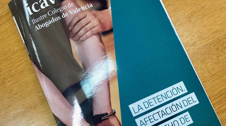 El Centro de Defensa de la Defensa del ICAV crea la primera guía sobre la posible afectación del derecho de defensa del ciudadano en la detención
